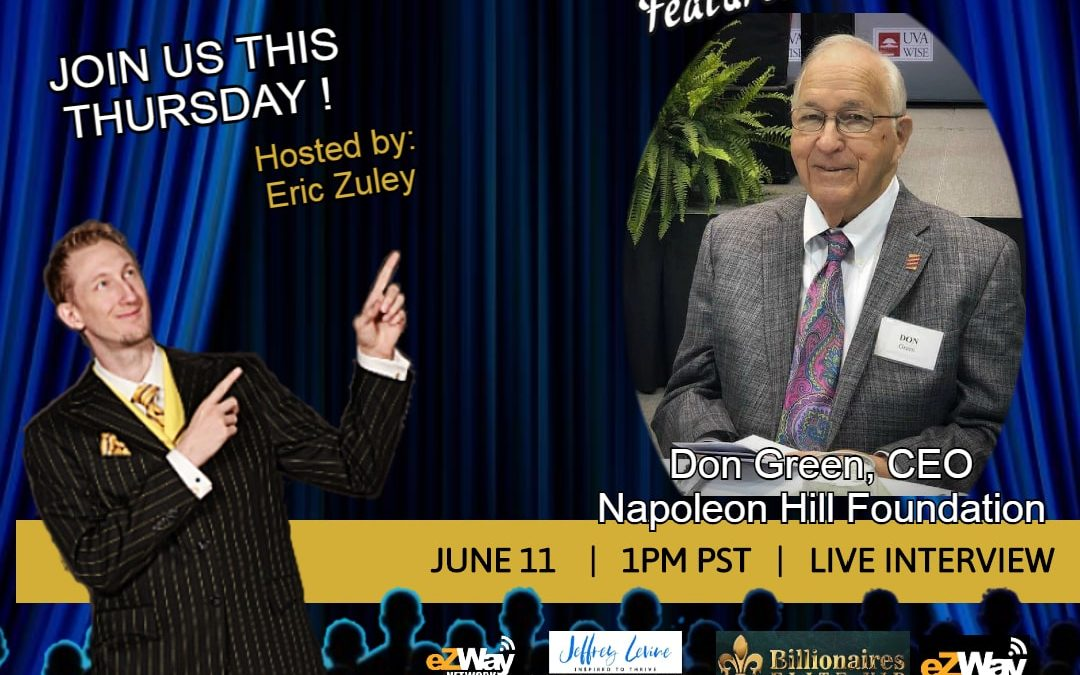 Don Green CEO Napoleon Hill Foundation on Eric Zuley's Show