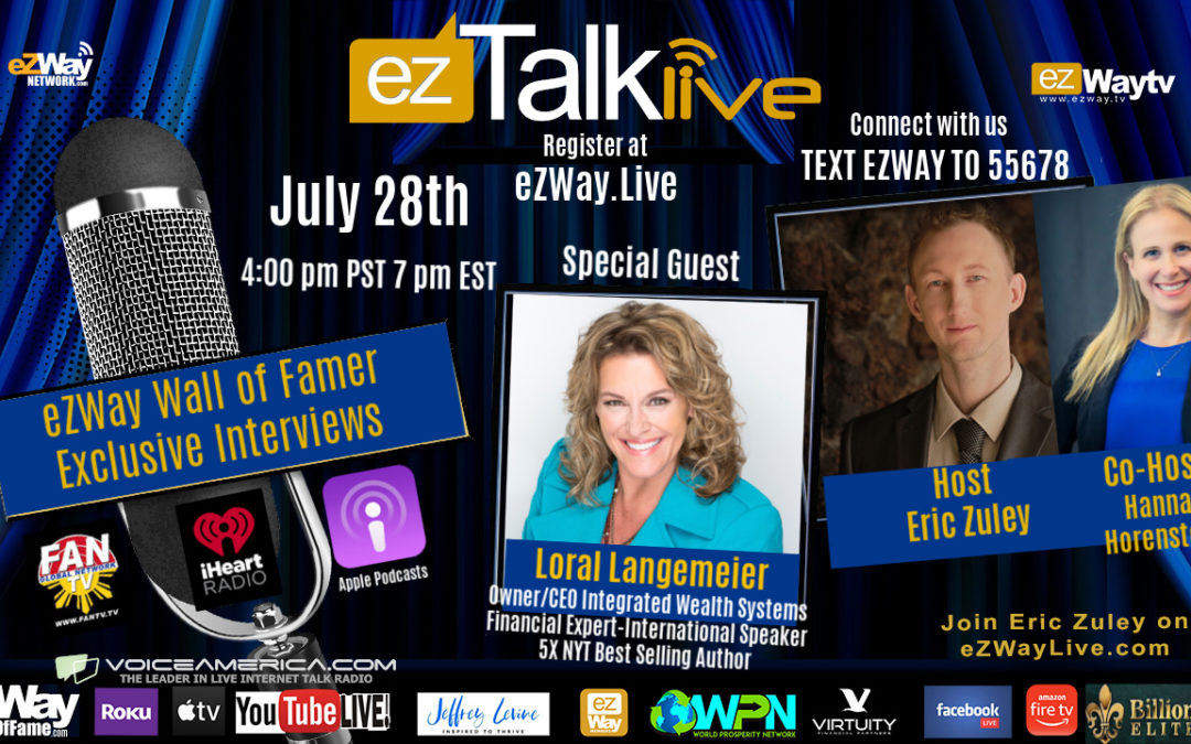 EZ TALKS LIVE with Loral Langemeier joined by other experts