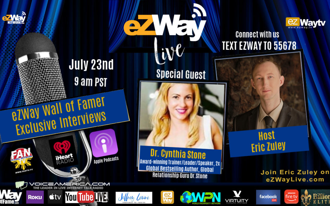Eric Zuley Gets Live the eZWay with the Love Dr. Cynthia Stone