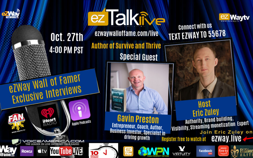 Gavin Preston Scaling Expert on EZ TALK LIVE with Eric Zuley