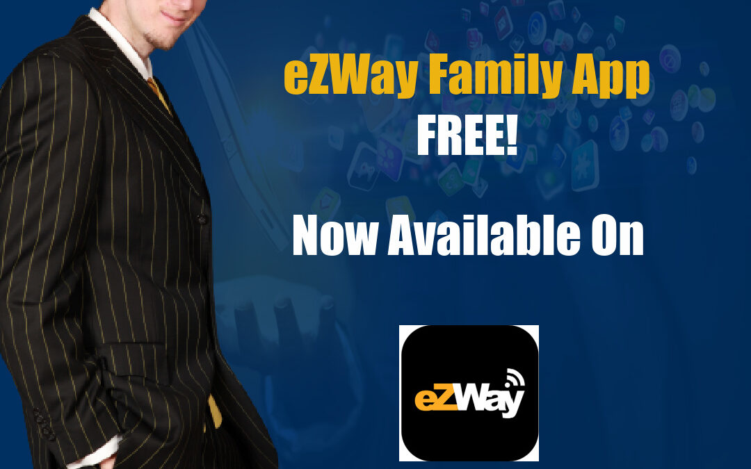 DOWNLOAD EZWAY FAMILY APP